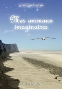 Mes animaux imaginaires