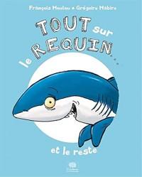 Tout sur le requin et le reste