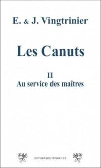 Les Canuts Tome 2 - Au service des maîtres