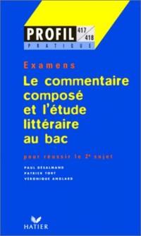Le commentaire compose et l'etude litteraire