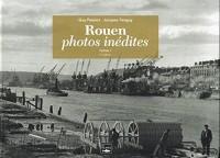 ROUEN, PHOTOS INEDITES T1