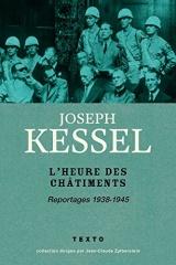 L'heure des châtiments : reportages 1938-1945 [Poche]