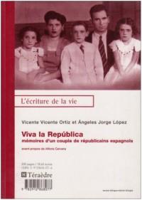 Viva la Republica : Mémoires d'un couple de républicains espagnols