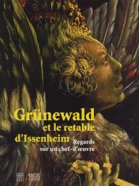 Grünewald & le retable d'Issenheim