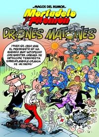 Los drones matones/ The Thugs Drones