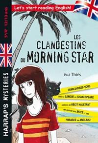 Les Clandestins du Morning Star 5e/4e - Cahier de vacances