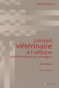 Conseil vétérinaire à l'officine pour les animaux de compagnie