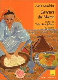 Saveurs du Maroc : 120 recettes