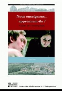 Nous enseignons. : .. apprennent-ils ? : guide de l'enseignant : enseigner à l'Université catholique de Louvain