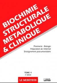 Moniteur internat tome 4 biochimie structurale