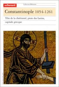 Constantinople, 1054-1261