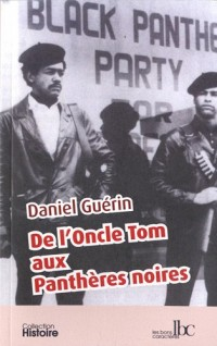 De l Oncle Tom aux Pantheres Nories
