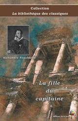 La fille du capitaine - Alexandre Pouchkine - Collection La bibliothèque des classiques: Texte intégral
