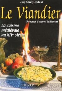 Le Viandier : La cuisine médiévale au XIVe siècle, Recettes d'après Taillevent
