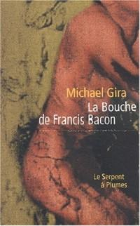La bouche de Francis Bacon