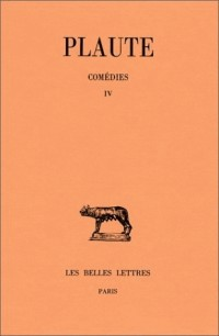 Théâtre, tome 4 : Menaechmi - Mercator - Miles Gloriosus