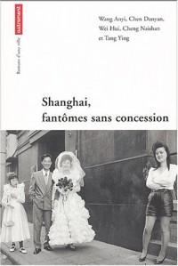 Shangaï, fantômes sans concession