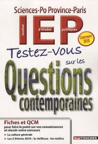 Testez-vous sur les Questions contemporaines : IEP Sciences-Po Province-Paris