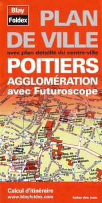 Poitiers agglomération avec FUTUROSCOPE