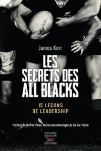 Les Secrets des All Blacks - 15 leçons de leadership