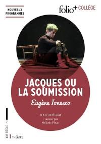 Jacques ou La Soumission