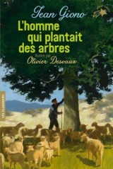 L'homme qui plantait des arbres [Poche]