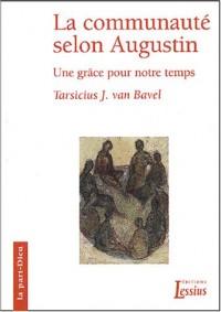 La Communauté selon Augustin : Une grâce pour notre temps