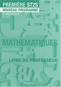 Mathématiques 1e ST2S : Livre du professeur