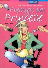 Journal d'une princesse, tome 2 : Premiers pas d'une princesse