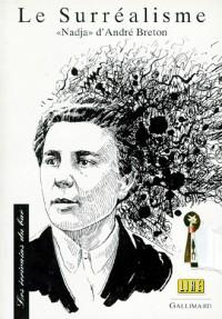 Le surréalisme : Nadja d'André Breton
