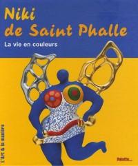 Niki de Saint Phalle : La vie en couleurs
