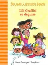 Mes premières aventures, 6:Lili Graffiti se déguise [Poche]