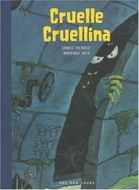 Cruelle Cruellina