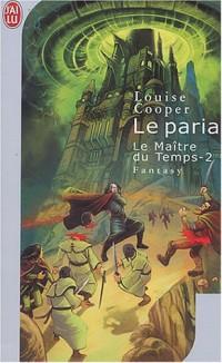 Le Maître du Temps, tome 2 : Le Paria