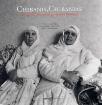 Chibanis Chibanias : Portraits d'une génération sans histoire ?