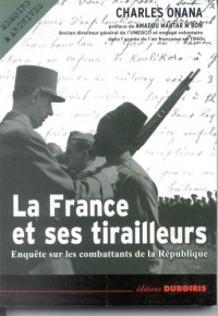 La France et ses tirailleurs