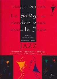 Le Solfege a Rendez-Vous avec le Jazz Volume 1