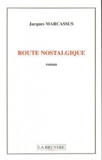 Route nostalgique