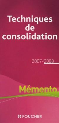 Les technique de consolidation