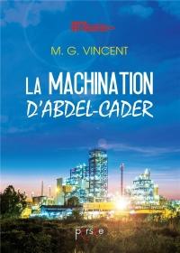 La machination d'Abdel-Cader