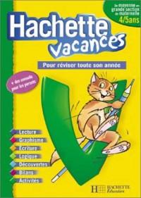 Hachette Vacances : Maternelle, de la moyenne à la grande section - 4-5 ans