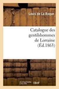 Catalogue Gentilshommes Lorraine  ed 1863