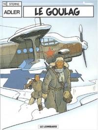 Adler, tome 10 : Le Goulag
