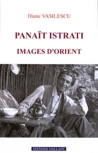Panaït Istrati : Images d'Orient