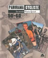 Panorama cycliste 50 60 les années miroir sprint