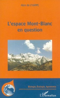 L'espace Mont-Blanc en question