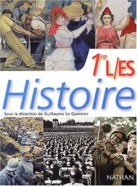 Le Quintrect : Histoire, 1ère, Bac L, ES
