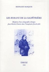 Les Romans de la Salpêtrière : Réception d'une scénographie clinique : Jean-Martin Charcot dans l'imaginaire fin-de-siècle