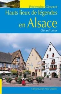 Hauts lieux de légende d'Alsace