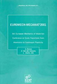 Euromech-Mecamat 2001 - 5th European Mechanics of Material